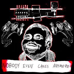 NobodyEvenCaresAnymore-ThumbnailCover.jpg