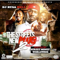 The Streets New Plug 2 (Hosted By Street Money Worldwide)