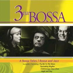 3 Na Bossa - Dindi